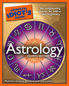 The Complete Idiot's Guide to Astrology by Madeline Gerwick-Brodeur