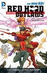 Red Hood and the Outlaws, Vol. 1 by Scott Lobdell