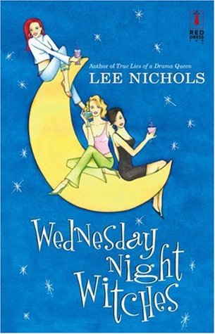 Wednesday Night Witches by Lee Nichols