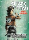 Attack on Titan: Kuklo Unbound (Attack on Titan: Before the Fall Light Novels, #2-3)