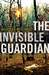 The Invisible Guardian (Baztán, #1)