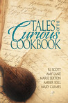 Tales of the Curious Cookbook by R.J. Scott