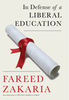 In Defense of a Liberal Education by Fareed Zakaria