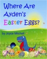 Where Are Ayden's Easter Eggs?