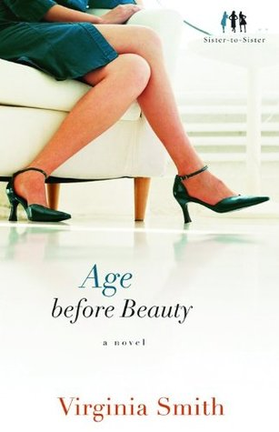 Age before Beauty by Virginia Smith