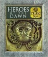 Heroes of the Dawn: Celtic Myth (Myth and Mankind)