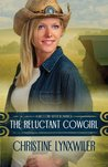 The Reluctant Cowgirl (The McCord Sisters #1)