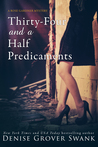 Thirty-Four and a Half Predicaments (Rose Gardner Mystery #7)