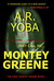 They Call Me...Montey Green...