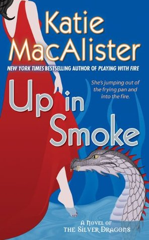Up In Smoke by Katie MacAlister