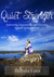 Quiet Strength: Embracing, Empowering and Honoring Yourself as an Introvert