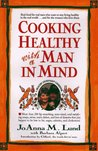 Cooking Healthy with a Man in Mind