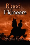 Blood of Pioneers (Divided Decade Collection)