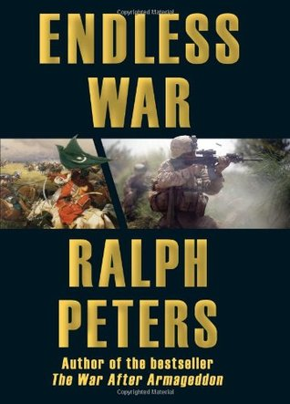 Endless War by Ralph Peters