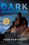 Dark Reservations by John Fortunato
