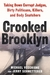 Crooked Brooklyn: Taking Down Corrupt Judges, Dirty Politicians, Killers and Body Snatchers