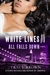 All Falls Down (White Lines...