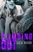 Climbing Out (Hawks Motorcycle Club, #2)
