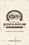The Myth, the Mafia and the Magic: The History of the Edradour Whisky Distillery