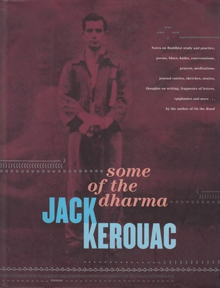 Some of the Dharma by Jack Kerouac