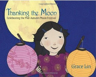Thanking the Moon by Grace Lin