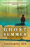 Ghost Summer: Stories