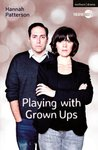 Playing with Grown Ups (Modern Plays)