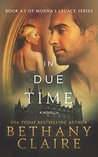 In Due Time - A Novella (Morna's Legacy, #4.5)