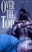 Over the Top by K.D. West