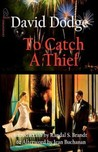 To Catch A Thief by David Dodge