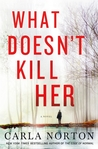 What Doesn't Kill Her (Reeve LeClaire, #2)