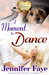 A Moment to Dance (Whistle Stop Romance, #2)