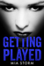 Getting Played (Jail Bait, #2)