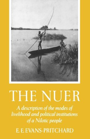 The Nuer by E.E. Evans-Pritchard