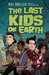 The Last Kids on Earth (Last Kids on Earth, #1)