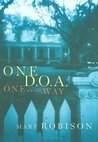 One D.O.A., One on the Way