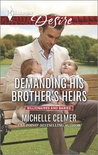Demanding His Brother's Heirs (Billionaires and Babies, #60)