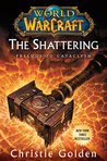 The Shattering by Christie Golden