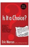 Is It a Choice?: Answers to the Most Frequently Asked Questions about Gay & Lesbian People