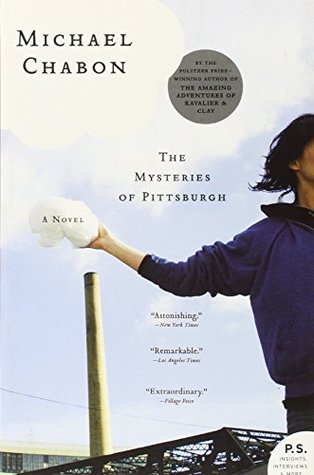 The Mysteries of Pittsburgh by Michael Chabon