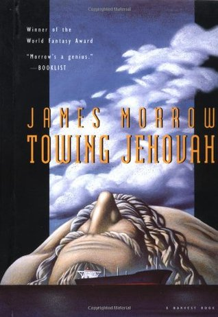 Towing Jehovah by James K. Morrow
