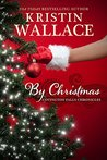 By Christmas (Covington Falls Chronicles #4)