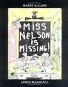 Miss Nelson Is Missing! by Harry Allard