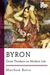 Byron: Great Thinkers on Modern Life