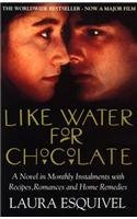 Like Water for Chocolate by Laura Esquivel