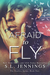 Afraid to Fly (Fearless, #2)