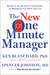 The New One Minute Manager by Kenneth H. Blanchard