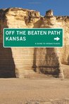 Kansas Off the Beaten Path: A Guide to Unique Places (Off the Beaten Path Series)