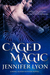 Caged Magic (Wing Slayer Hunters #5)