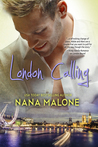 London Calling by Nana Malone